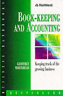 Natwest Business Handbook: Book-keeping and Accounts by Geoffrey Whitehead (Paperback, 1998)