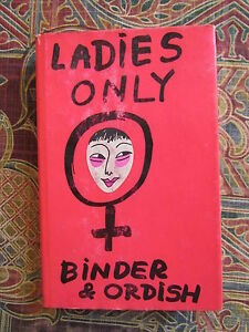 Ladies-Only-Binder-amp-Ordish-Hard-Back-1972-1st-edition-w-Dust-Jacket