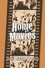 Home Movies by Joel Momberg (Paperback / softback, 2013)