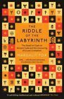 Riddle of the Labyrinth: The Quest to Crack an Ancient Code and the Uncovering of a Lost Civilisation by Margalit Fox (Paperback, 2014)