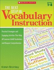The Next Step in Vocabulary Instruction: Practical Strategies and Engaging Acti