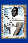 Rise and Fall of The Crips 9781456818326 by Richard Turner Paperback