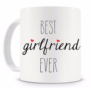Best Girlfriend Ever Coffee Mug great for Anniversary Birthday Valentines Day