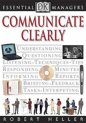 """""""AS NEW"""" Communicate Clearly (Essential Managers), Heller, Robert, Book"""