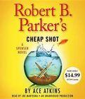 Robert B. Parker's Cheap Shot 9781101926871 by Ace Atkins CD