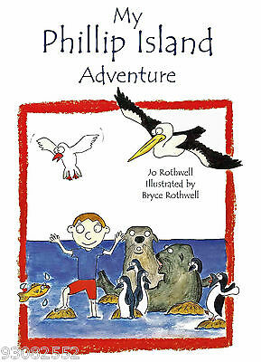 My Phillip Island Adventure by Jo Rothwell - Australian Children Books