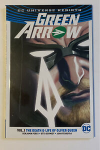 Dc-Comics-Green-Arrow-Rebirth-Death-And-Life-Of-Oilver-Queen-Vol-1-TPB
