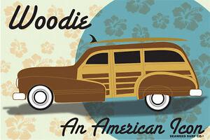 Woodie American Icon Metal Surf Woody Poster Sign Man Cave Garage Beach 12x18 Ebay