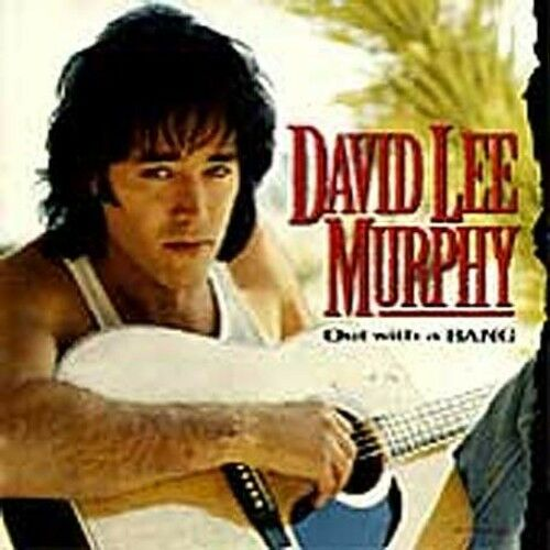 1 of 1 - David Lee Murphy - Out with a Bang [New CD]