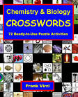 Chemistry & Biology Crosswords  : 72 Ready-To-Use Puzzle Activities by Frank Virzi (Paperback / softback, 2008)