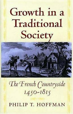 Growth in a Traditional Society : The French Countryside, 1450-1815 Hardcover