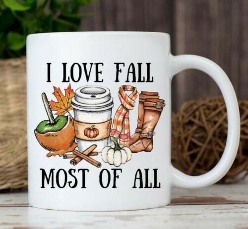 Coffee Mug I Love Fall Most Of All Sweater Weather Leaves Pumpkins Please