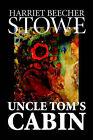 Uncle Tom's Cabin by Harriet (Paperback, 2005)
