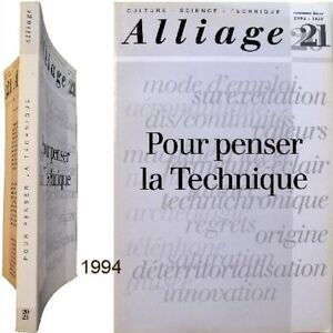 Alliage-21-Pour-penser-la-Technique-1994-Denis-Pondruel-innovation-technologie