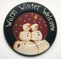 Primitive Country Snowman Warm Winter Welcome 9 3/4 Wood Plate
