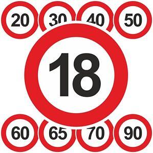 Geburtstagsschild-18-20-25-30-40-50-60-70-Verkehrszeichen-Schild-Strassenschild
