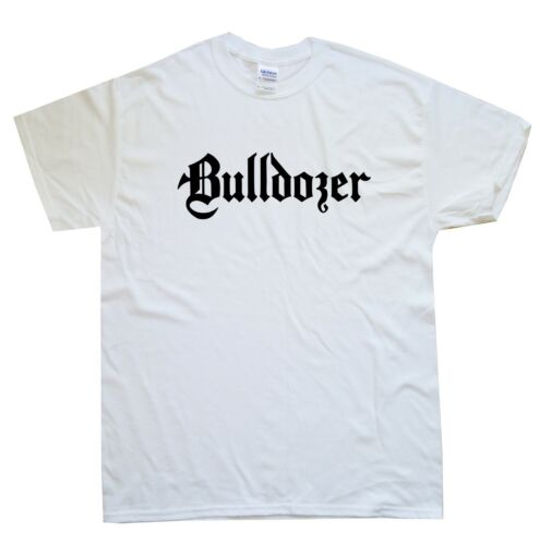 BULLDOZER new T-SHIRT sizes S M L XL XXL colours black white