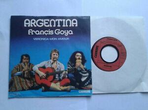 Francis-Goya-Argentina-7-034-Vinyl-Single-1978-mit-Schutzhuelle