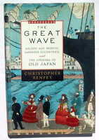 The Great Wave - Gilded Age Misfits, Japanese Eccentrics & Opening Of Old Japan