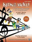 Kids on the Move!: 16  Get Up and Go  Songs for Young Singers (Teacher's Handbook) by Alfred Publishing Co., Inc. (Paperback / softback, 2006)