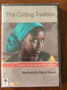 The Cutting Tradition Insights into Female Genital Mutilation  DVD 2009 - London, United Kingdom - The Cutting Tradition Insights into Female Genital Mutilation  DVD 2009 - London, United Kingdom