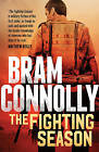 The Fighting Season by Bram Connolly (Paperback, 2016)
