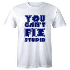 You Can/'t Fix Stupid Dumb Cant Comedian Blue Collar Joke Men/'s V-Neck Sport Tee