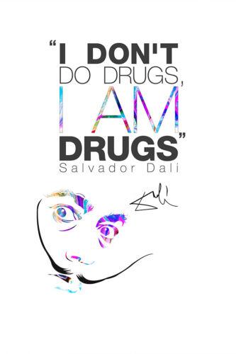 photo print poster Salvador Dali quote pre signed I am drugs