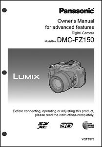 panasonic lumix dmc fz150 advanced camera user guide instruction rh ebay com Panasonic Lumix DMC Panasonic Lumix FZ150