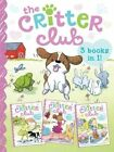 The Critter Club: Amy and the Missing Puppy/All about Ellie/Liz Learns a Lesson by Callie Barkley (Paperback / softback, 2014)