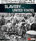 A Primary Source History of Slavery in the United States by Allison Crotzer Kimmel (Hardback, 2015)