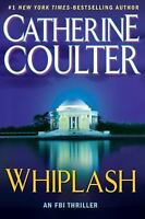 G, Whiplash (An FBI Thriller), Catherine Coulter, 0399156534, Book