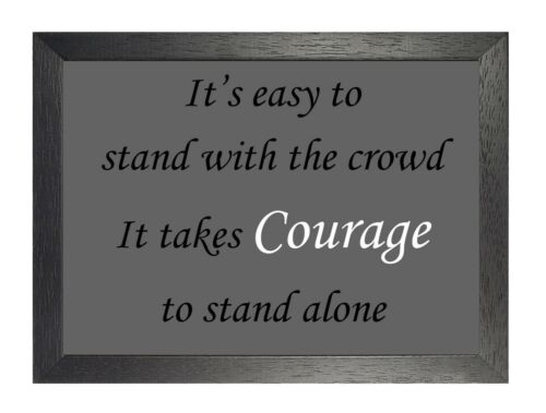 Inspirational It/'s Easy To Stand Alone Quote Beleive Motivation Poster Picture