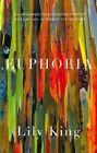 Euphoria by Lily King (Hardback, 2014)