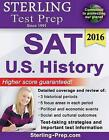 Sterling Test Prep SAT U.S. History: SAT Subject Test Complete Content Review by Sterling Test Prep (Paperback / softback, 2015)