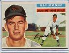 1956 Topps Baseball Card Ray Moore Baltimore Orioles Near Mint # 43