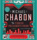 The Yiddish Policemen's Union by Michael Chabon (CD-Audio, 2007)