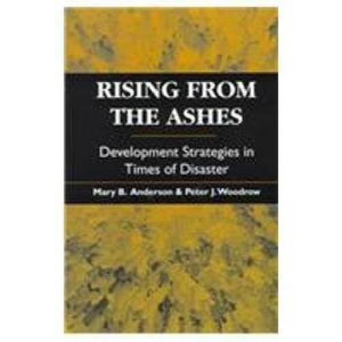 Rising from the Ashes: Development Strategies in Times of Disaster - GOOD