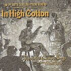In High Cotton by 2nd South Carolina String Band (CD, Oct-2003, CD Baby (distributor))