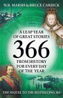 366: More Great Stories from History for Every Day of the Year by W. B. Marsh, Bruce Carrick (Paperback, 2008)