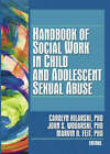Handbook of Social Work in Child and Adolescent Sexual Abuse by Taylor & Francis Inc (Paperback, 2008)