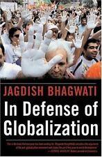 In Defense of Globalization Bhagwati, Jagdish Hardcover