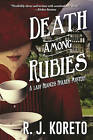 Death Among Rubies: A Lady Frances Ffolkes Mystery by R. J. Koreto (Paperback, 2016)