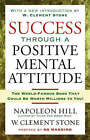Success Through a Positive Mental Attitude: Discover the Secret of Making Your Dreams Come True by Napoleon Hill (Paperback, 2008)