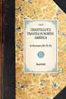 Chastellux's Travels in North-America: In the Years 1780-81-82 by Basil Hall (Paperback / softback, 2007)