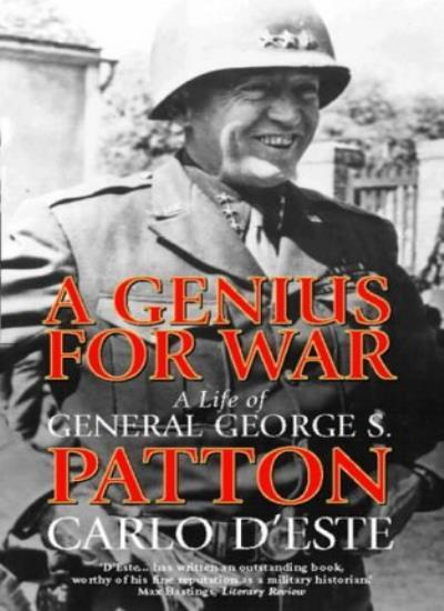 A Genius for War: A Life of General George S. Patton,Carlo D'  ,.9780006380931