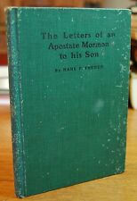Hans P Freece Letters of Apostate Mormon to His Son 1908 American West Religion