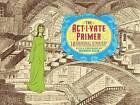 Act -I-Vate Primer by Mike Dawson, Tim Hamilton, Simon Fraser, Joe Infurnari, Dean Haspiel, Michel Fiffe, Michael Cavallaro, Nick Bertozzi, Ulises Farinas, Leland Purvis (Hardback, 2009)
