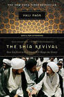 The Shia Revival: How Conflicts within Islam Will Shape the Future by Vali Nasr (Paperback, 2007)