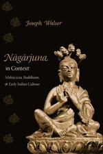 Nagarjuna in Context: Mahayana Buddhism and Early Indian Culture-ExLibrary